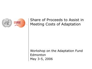 Share of Proceeds to Assist in Meeting Costs of Adaptation Workshop on the Adaptation Fund