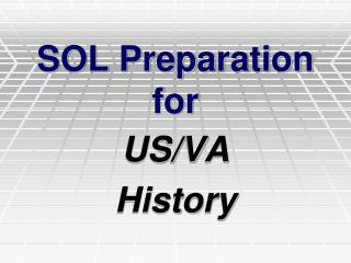 SOL Preparation for