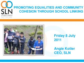 PROMOTING EQUALITIES AND COMMUNITY COHESION THROUGH SCHOOL LINKING