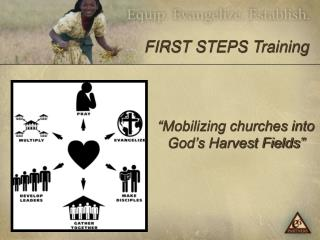 """Mobilizing churches into God's Harvest Fields"""
