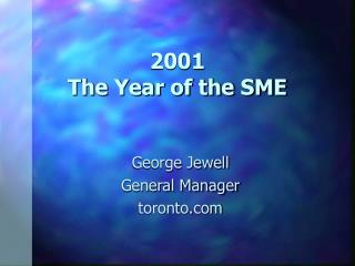 2001  The Year of the SME