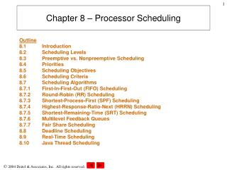Chapter 8 – Processor Scheduling