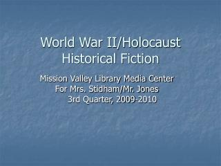 World War II/Holocaust Historical Fiction