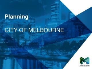 Planning   CITY OF MELBOURNE