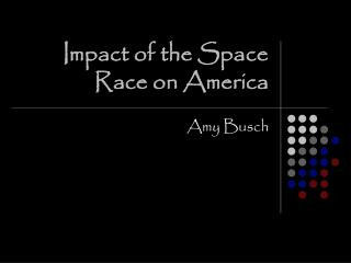 Impact of the Space Race on America
