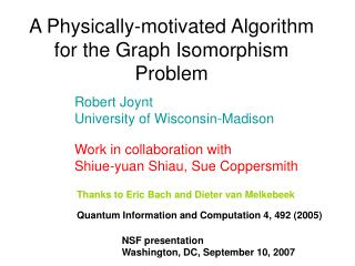 A Physically-motivated Algorithm for the Graph Isomorphism Problem