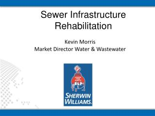 Sewer Infrastructure Rehabilitation