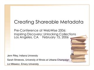 Creating Shareable Metadata