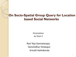 On Socio-Spatial Group Query for Location based Social Networks