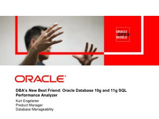 DBA's New Best Friend: Oracle Database 10g and 11g SQL Performance Analyzer