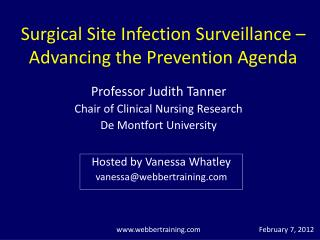 Surgical Site Infection Surveillance –  Advancing the Prevention Agenda