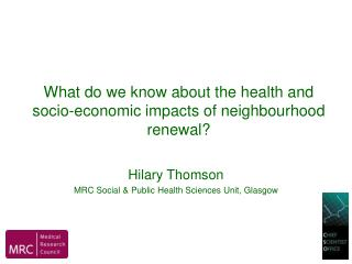 What do we know about the health and socio-economic impacts of neighbourhood renewal?