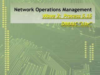 Network Operations Management