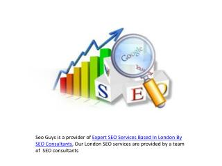 Expert SEO Services Based In London By SEO Consultants