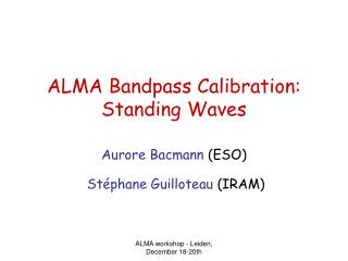 ALMA Bandpass Calibration: Standing Waves