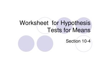Worksheet for Hypothesis Tests for Means