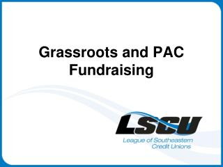 Grassroots and PAC Fundraising