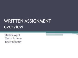 WRITTEN ASSIGNMENT overview