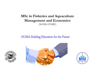 MSc in Fisheries and Aquaculture  Management and Economics (NOMA-FAME)