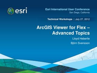 ArcGIS Viewer for Flex –  Advanced Topics