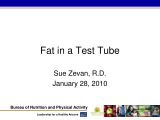 Fat in a Test Tube