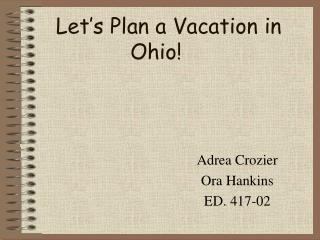 Let's Plan a Vacation in Ohio!