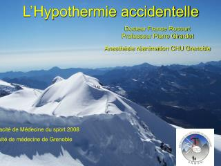 L'Hypothermie accidentelle