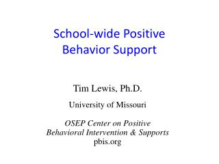 School-wid e  Positive  Behavior Support