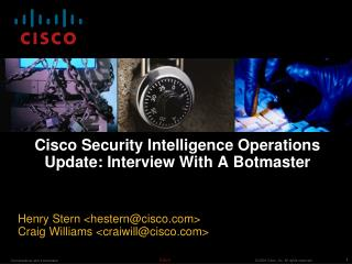 Cisco Security Intelligence Operations Update: Interview With A Botmaster