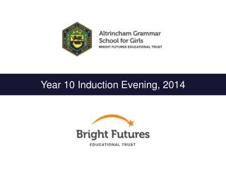 Year 10 Induction Evening, 2014