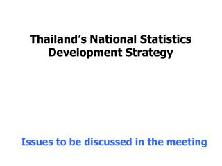 Thailand's National Statistics Development Strategy