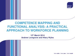 COMPETENCE MAPPING AND FUNCTIONAL ANALYSIS: A PRACTICAL APPROACH TO WORKFORCE PLANNING