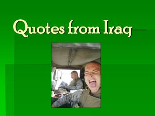Quotes from Iraq