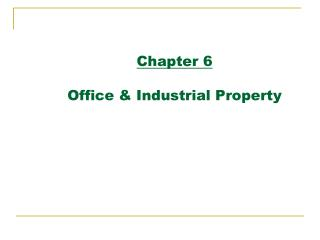 Chapter 6  Office  Industrial Property