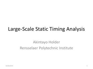 Large-Scale Static Timing Analysis