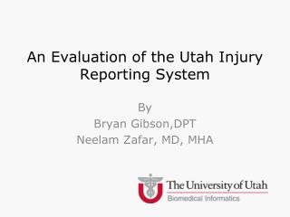 An Evaluation of the Utah Injury Reporting System