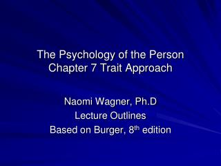 The Psychology of the Person Chapter 7 Trait Approach