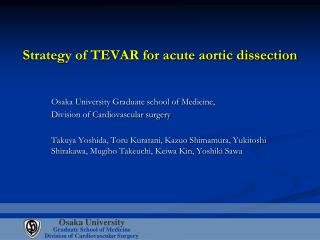 Strategy of TEVAR for acute aortic dissection