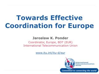 Towards Effective  Coordination for Europe