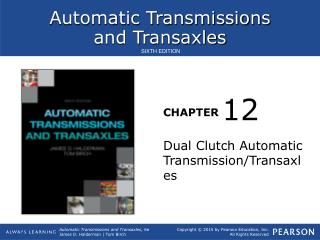 Dual Clutch Automatic Transmission/Transaxles