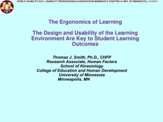 The Ergonomics of Learning  The Design and Usability of the Learning Environment Are Key to Student Learning Outcomes