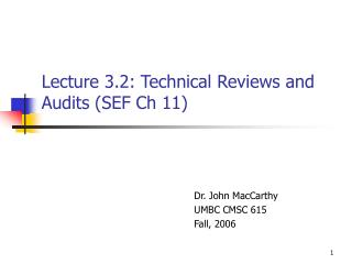 Lecture 3.2: Technical Reviews and Audits (SEF Ch 11)