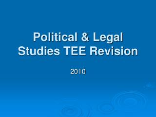 Political & Legal Studies TEE Revision