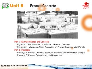 Unit 8      Precast Concrete