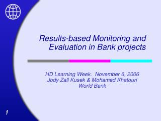Results-based Monitoring and Evaluation in Bank projects