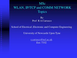 MSc   WLAN, IP/TCP and COMM NETWORK Topics