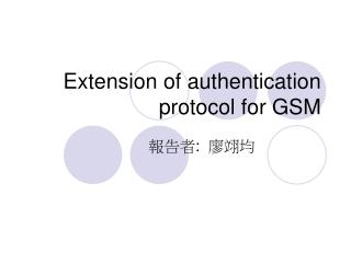 Extension of authentication protocol for GSM