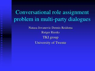Conversational role assignment problem in multi-party dialogues