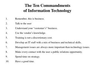 The Ten Commandments of Information Technology