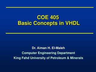 COE 405  Basic Concepts in VHDL
